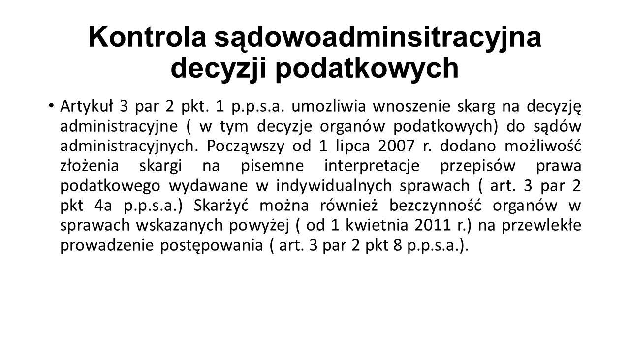 Kontrola sądowoadminsitracyjna decyzji podatkowych Artykuł 3 par 2 pkt.