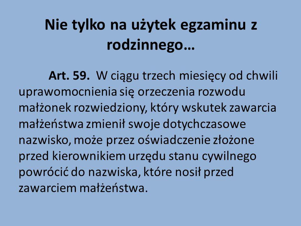 Nie tylko na użytek egzaminu z rodzinnego… Art.59.