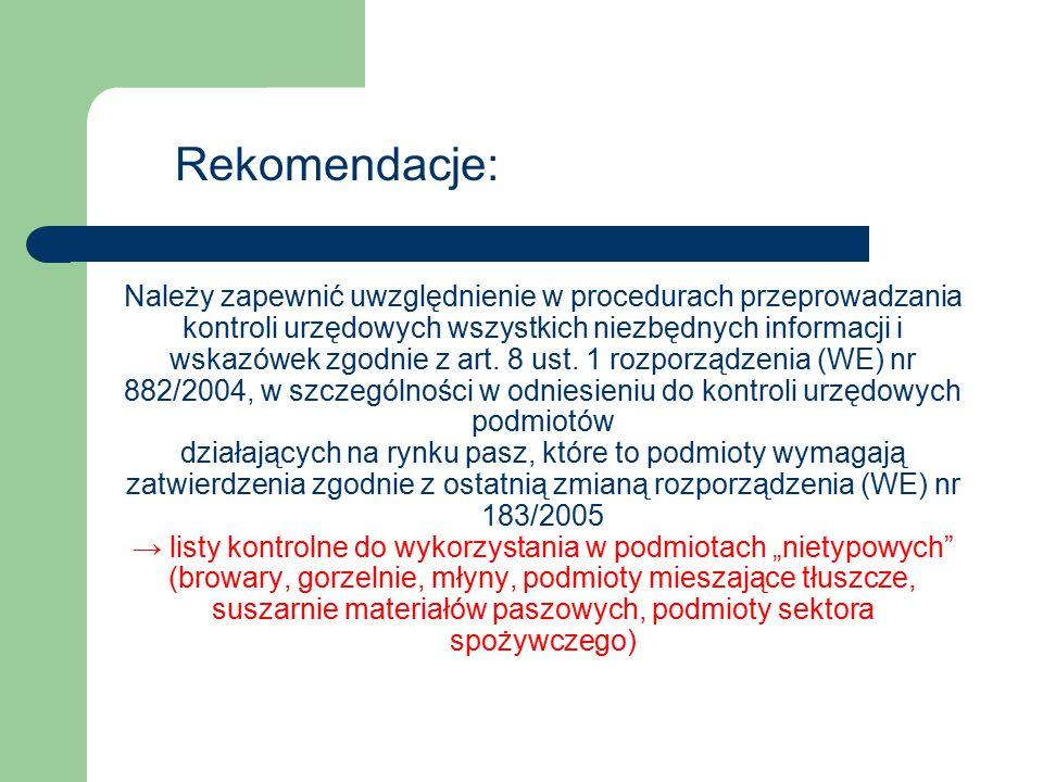 Należy zapewnić uwzględnienie w procedurach przeprowadzania kontroli urzędowych wszystkich niezbędnych informacji i wskazówek zgodnie z art. 8 ust. 1