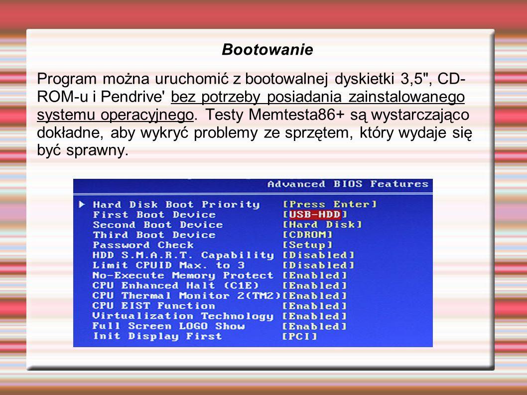 Bootowanie Program można uruchomić z bootowalnej dyskietki 3,5