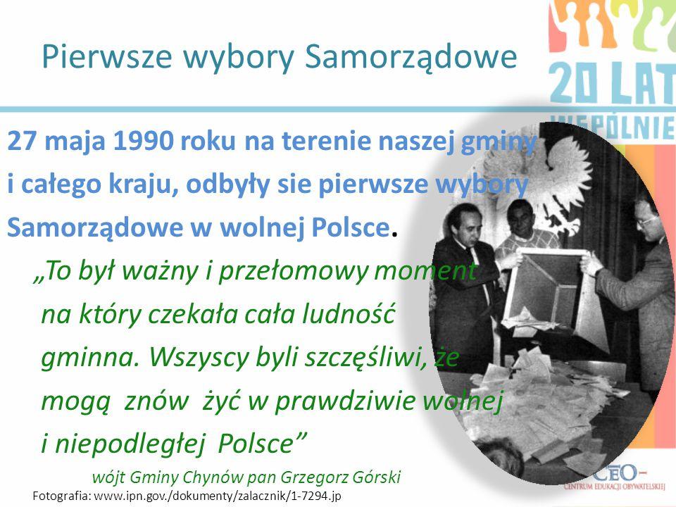 Pierwsze wybory Samorządowe 27 maja 1990 roku na terenie naszej gminy i całego kraju, odbyły sie pierwsze wybory Samorządowe w wolnej Polsce.