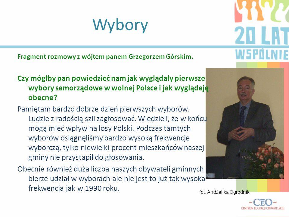 Wybory Fragment rozmowy z wójtem panem Grzegorzem Górskim.