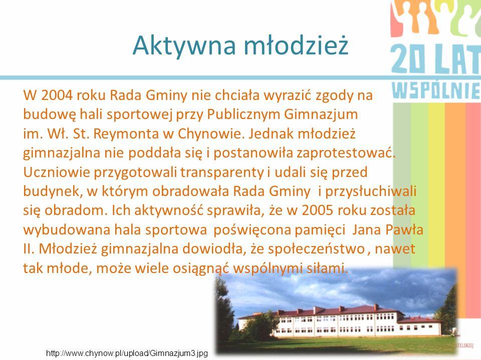 Aktywna młodzież W 2004 roku Rada Gminy nie chciała wyrazić zgody na budowę hali sportowej przy Publicznym Gimnazjum im.
