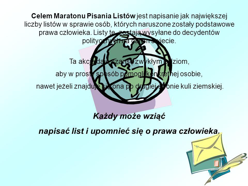 Celem Maratonu Pisania Listów jest napisanie jak największej liczby listów w sprawie osób, których naruszone zostały podstawowe prawa człowieka.