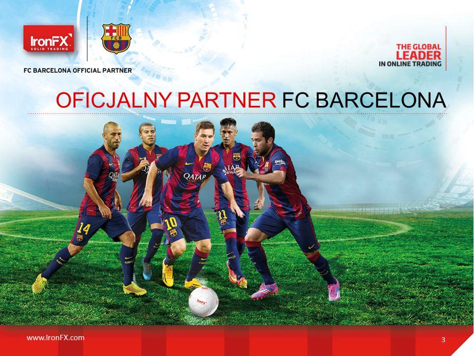 OFICJALNY PARTNER FC BARCELONA 3 www.IronFX.com