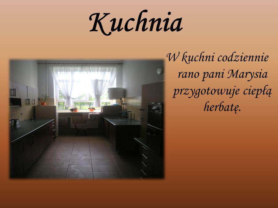 Kuchnia W kuchni codziennie rano pani Marysia przygotowuje ciepłą herbatę.