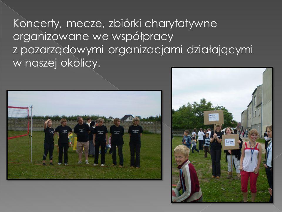 Koncerty, mecze, zbiórki charytatywne organizowane we współpracy z pozarządowymi organizacjami działającymi w naszej okolicy.