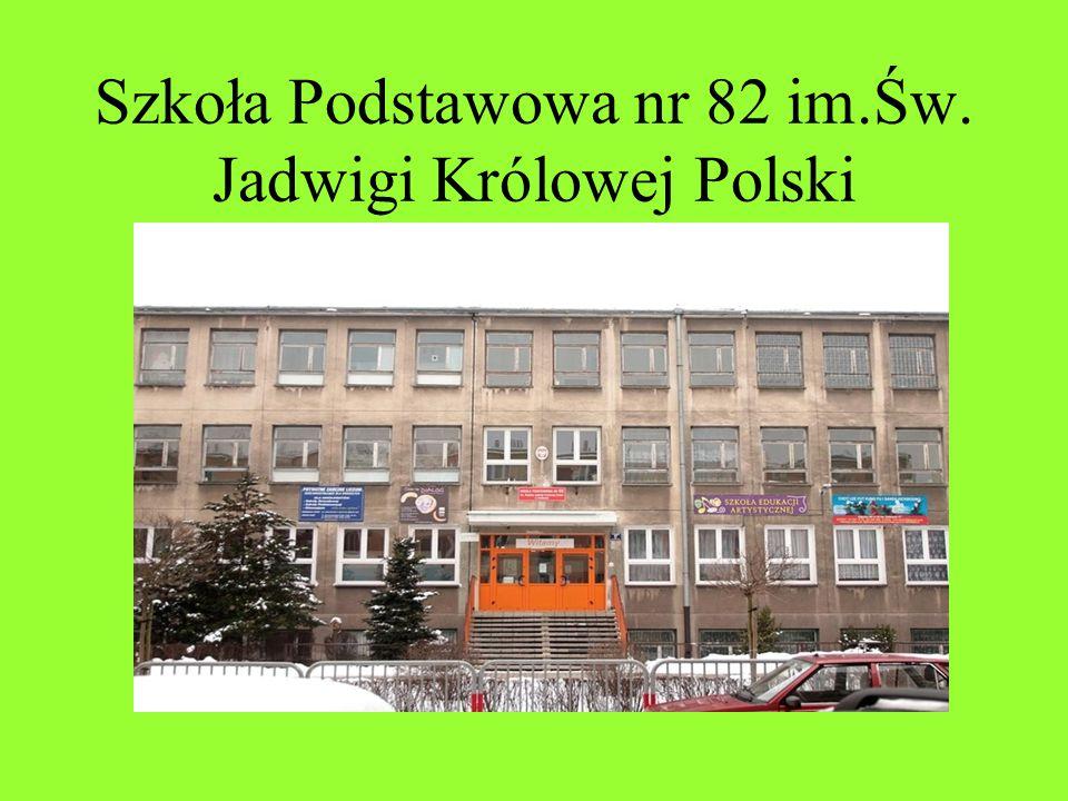 Szkoła Podstawowa nr 82 im.Św. Jadwigi Królowej Polski
