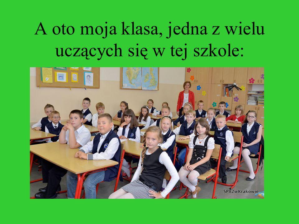 A oto moja klasa, jedna z wielu uczących się w tej szkole: