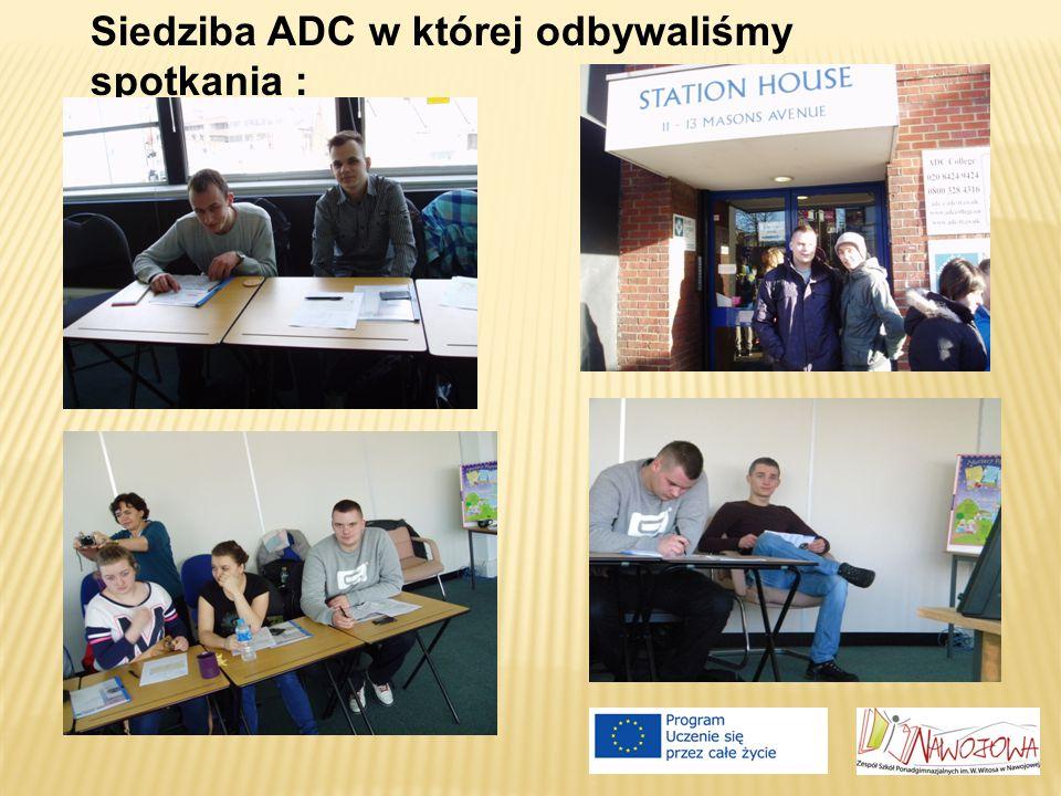 Siedziba ADC w której odbywaliśmy spotkania :