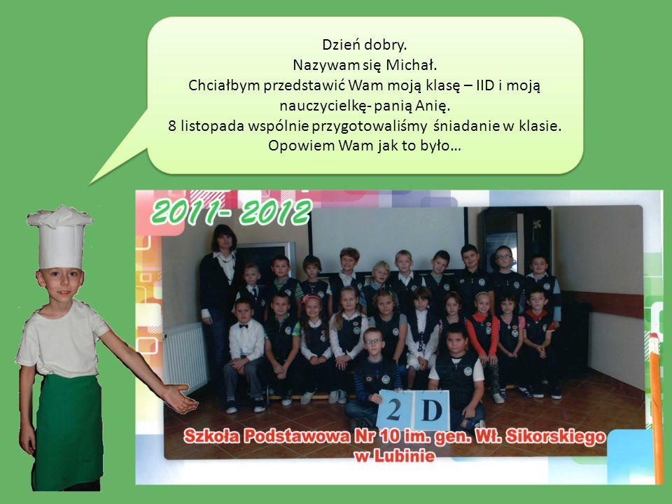 Dzień dobry. Nazywam się Michał. Chciałbym przedstawić Wam moją klasę – IID i moją nauczycielkę- panią Anię. 8 listopada wspólnie przygotowaliśmy śnia