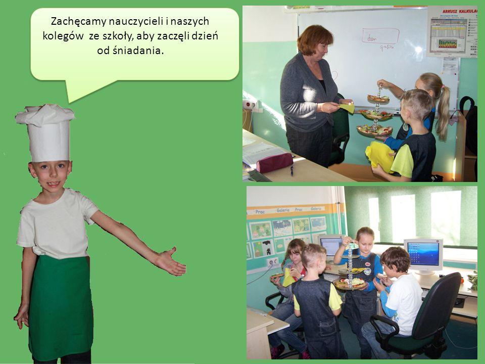 Zachęcamy nauczycieli i naszych kolegów ze szkoły, aby zaczęli dzień od śniadania.