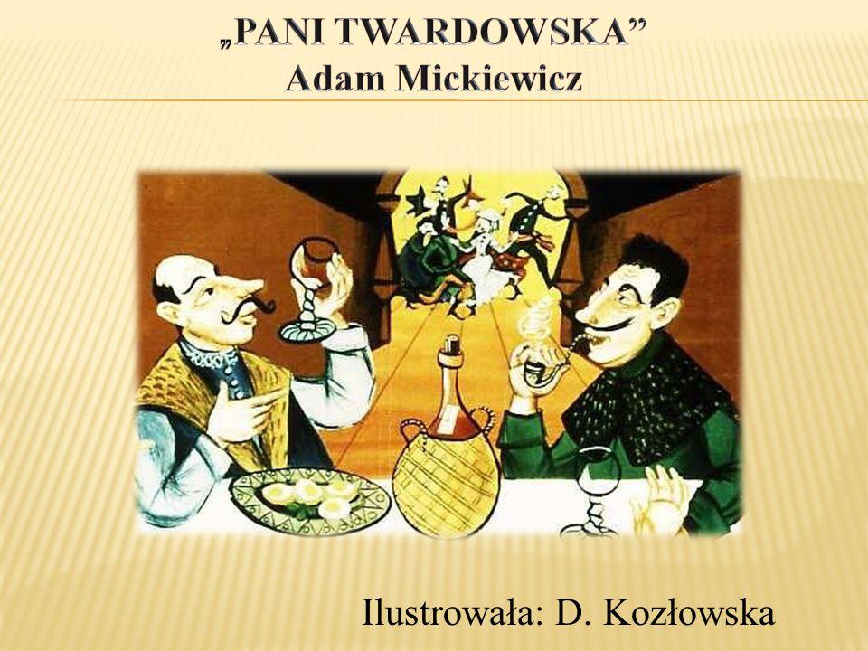 Ilustrowała: D. Kozłowska