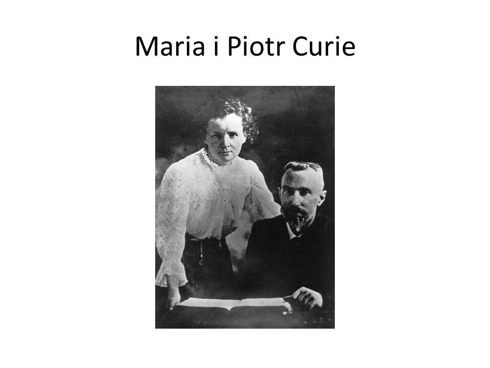 Maria i Piotr Curie