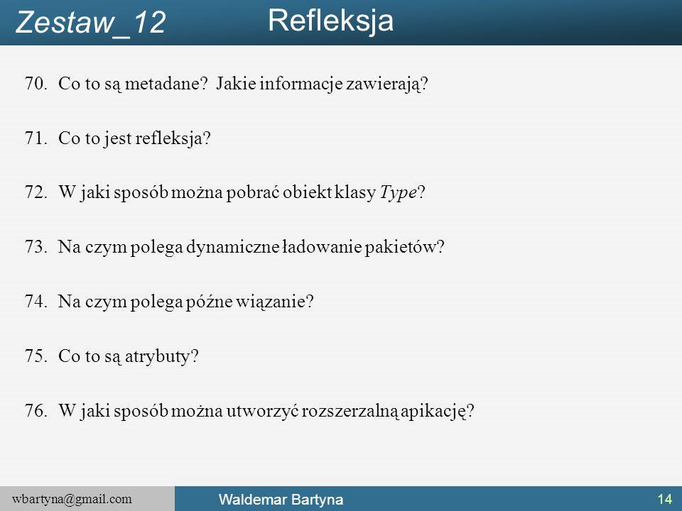 wbartyna@gmail.com Waldemar Bartyna 70.Co to są metadane.