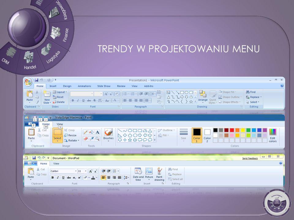 Dedykowane profile i role użytkowników Ergonomiczne menu wstęgowe