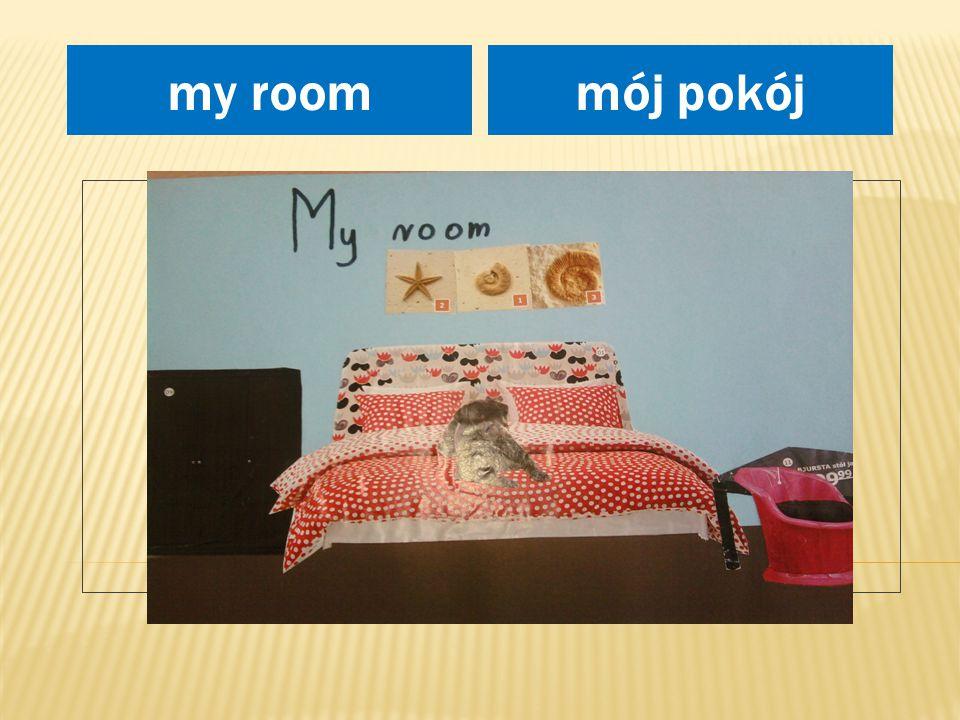 miejsce na rysunek mój pokójmy room