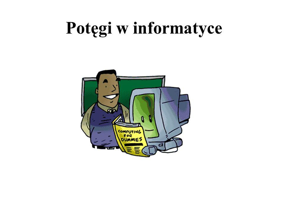 Potęgi w informatyce