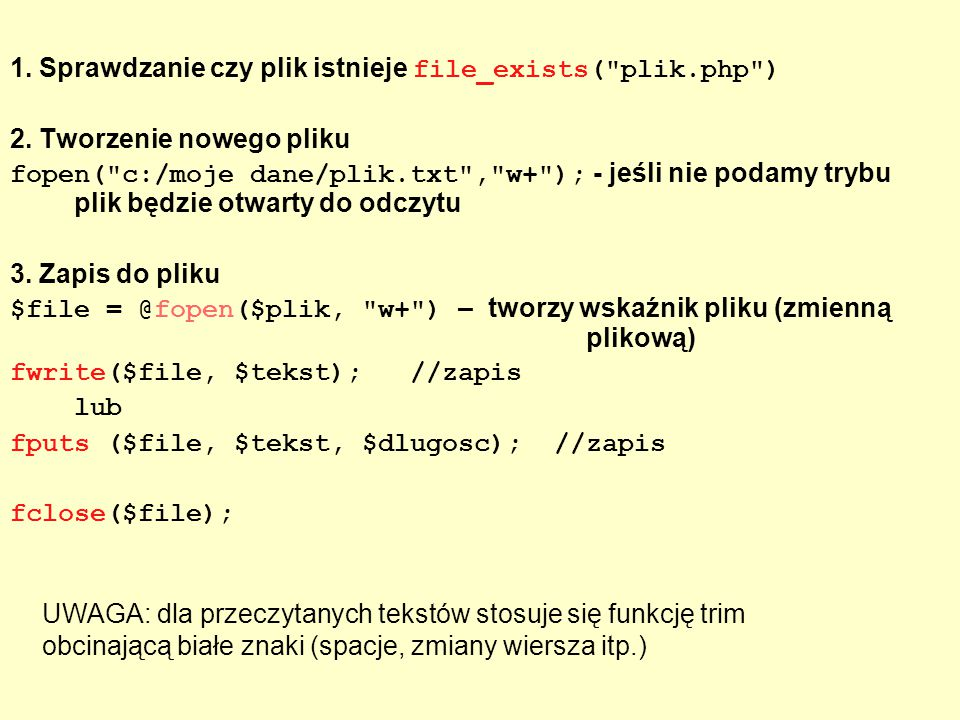 1. Sprawdzanie czy plik istnieje file_exists(