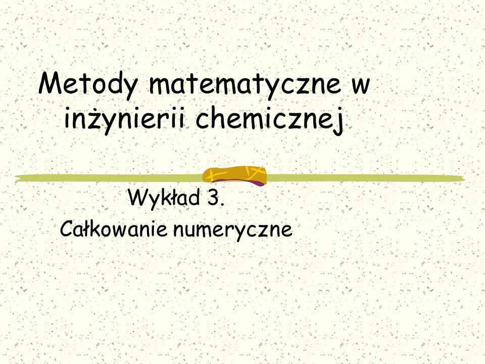 3.1 Przyjąć krok h = 0.001 3.2 Obliczyć y 0 = f(x-h) 3.3 Obliczyć y 2 = f(x+h) 3.4 Obliczyć y = (y 2 - y 0 )/(2h) 3.5.