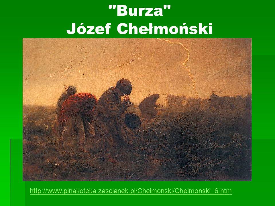 Burza Józef Chełmoński http://www.pinakoteka.zascianek.pl/Chelmonski/Chelmonski_6.htm