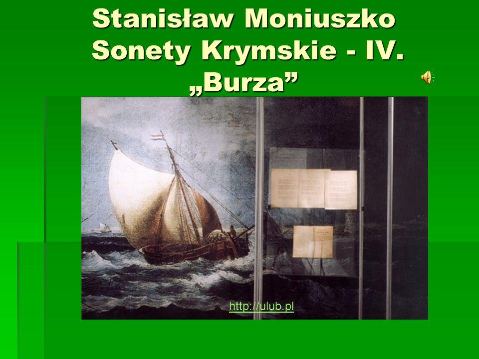 """Stanisław Moniuszko Sonety Krymskie - IV. """"Burza"""" http://ulub.pl"""