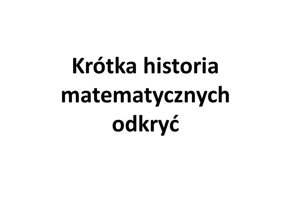 Krótka historia matematycznych odkryć
