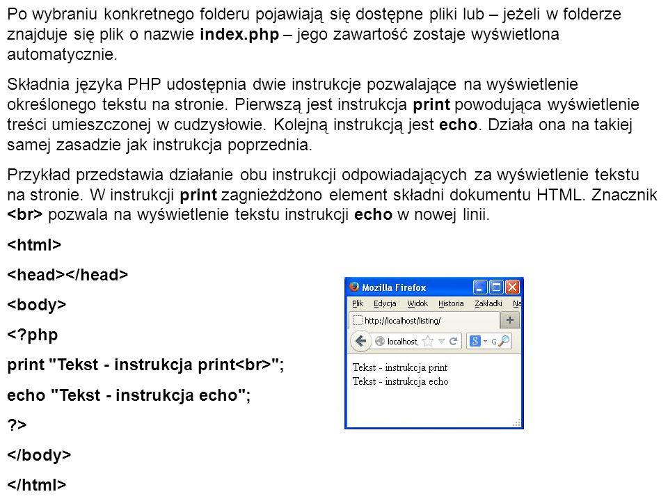 Przykład przedstawia zagnieżdżenie kody HTML w języku PHP.