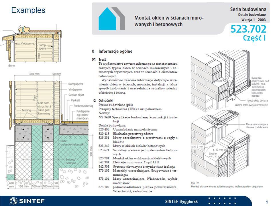 SINTEF Byggforsk 9 Examples