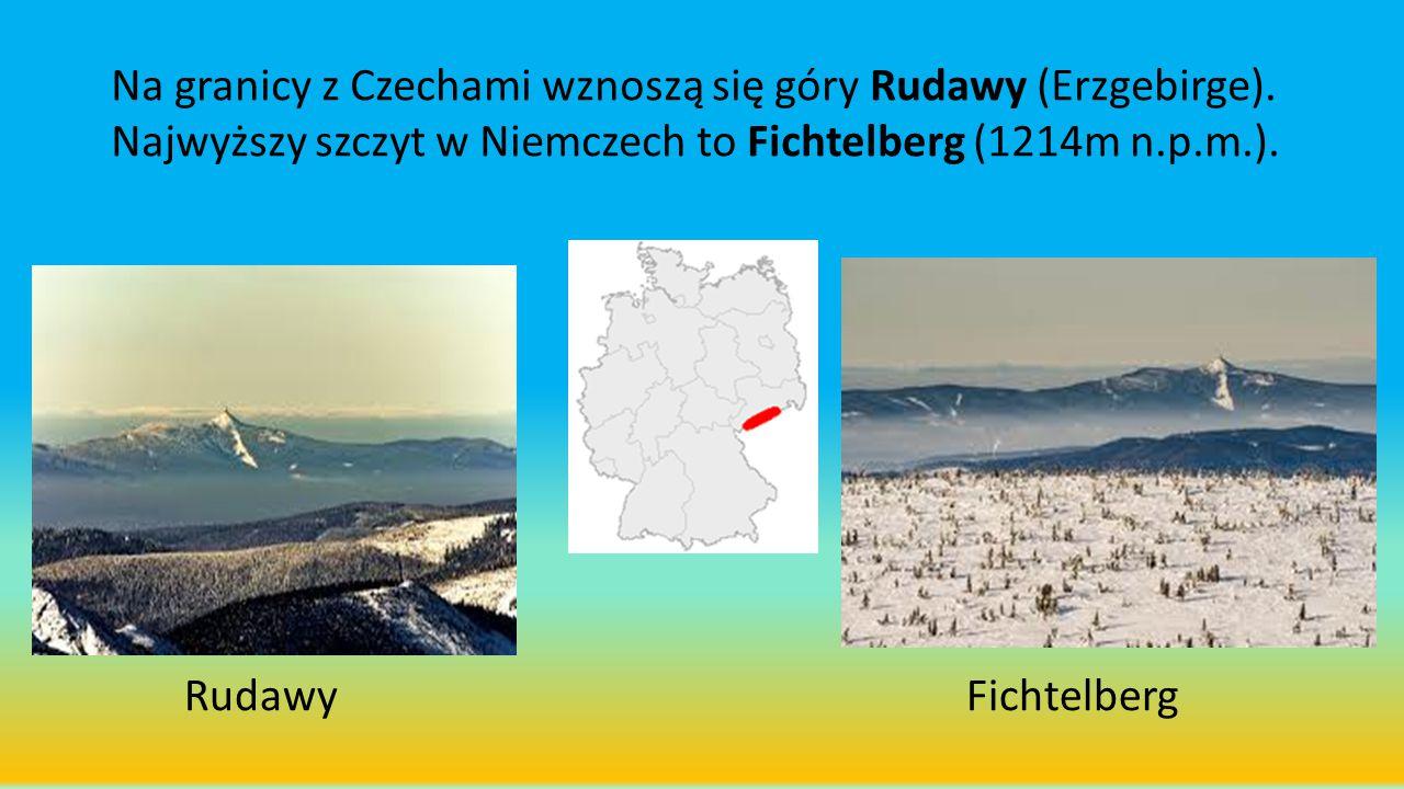 Na granicy z Czechami wznoszą się góry Rudawy (Erzgebirge). Najwyższy szczyt w Niemczech to Fichtelberg (1214m n.p.m.). FichtelbergRudawy