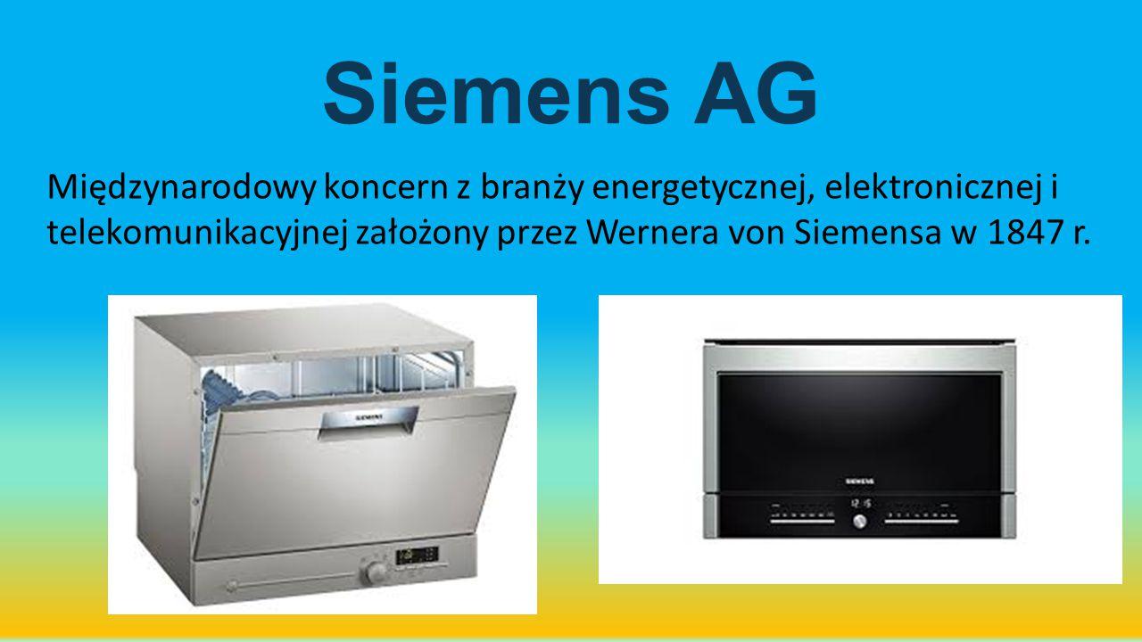 Siemens AG Międzynarodowy koncern z branży energetycznej, elektronicznej i telekomunikacyjnej założony przez Wernera von Siemensa w 1847 r.