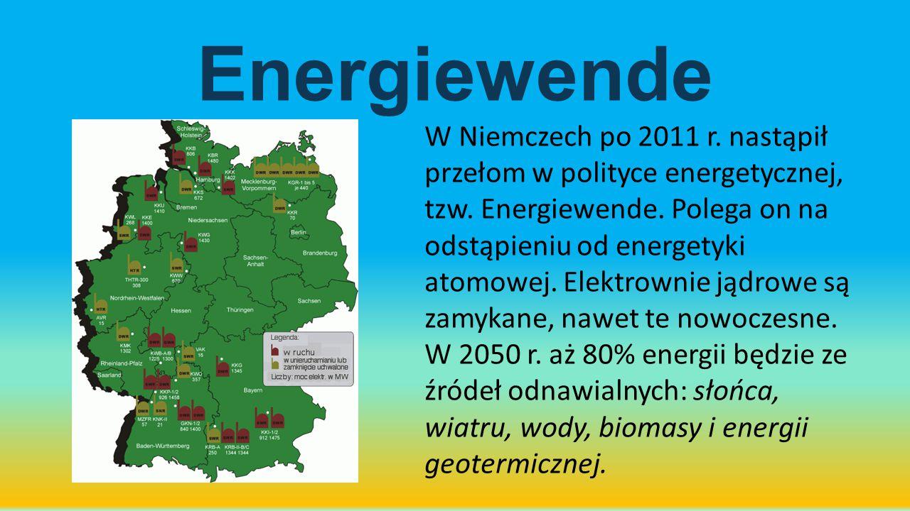 Energiewende W Niemczech po 2011 r. nastąpił przełom w polityce energetycznej, tzw. Energiewende. Polega on na odstąpieniu od energetyki atomowej. Ele