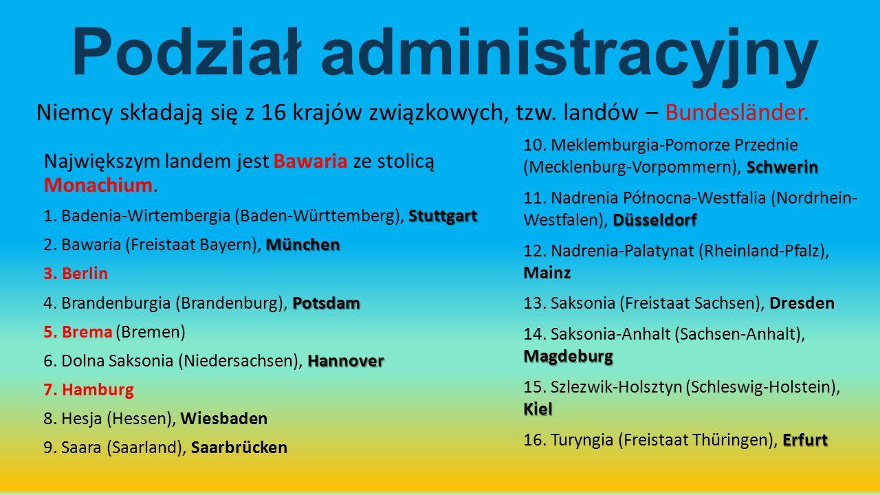 Podział administracyjny Największym landem jest Bawaria ze stolicą Monachium. Stuttgart 1. Badenia-Wirtembergia (Baden-Württemberg), Stuttgart München
