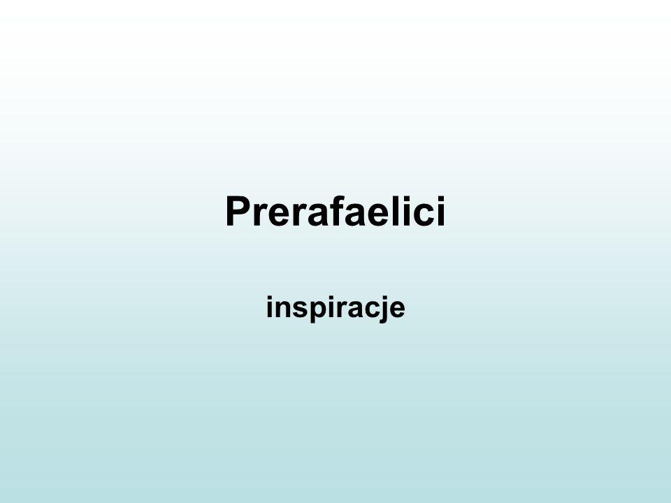 Prerafaelici inspiracje