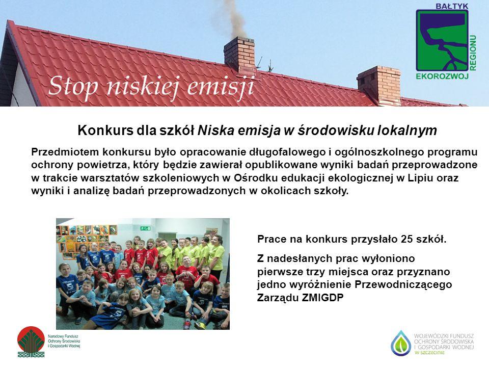 Konkurs dla szkół Niska emisja w środowisku lokalnym Przedmiotem konkursu było opracowanie długofalowego i ogólnoszkolnego programu ochrony powietrza,