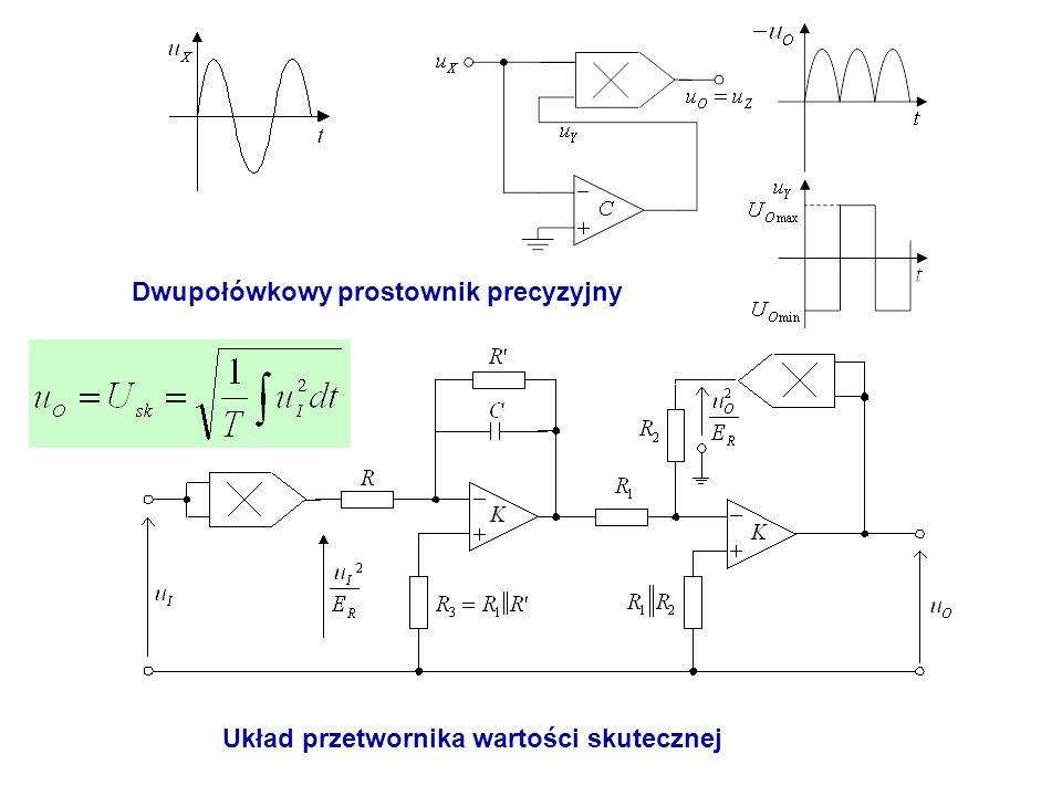 Dwupołówkowy prostownik precyzyjny Układ przetwornika wartości skutecznej