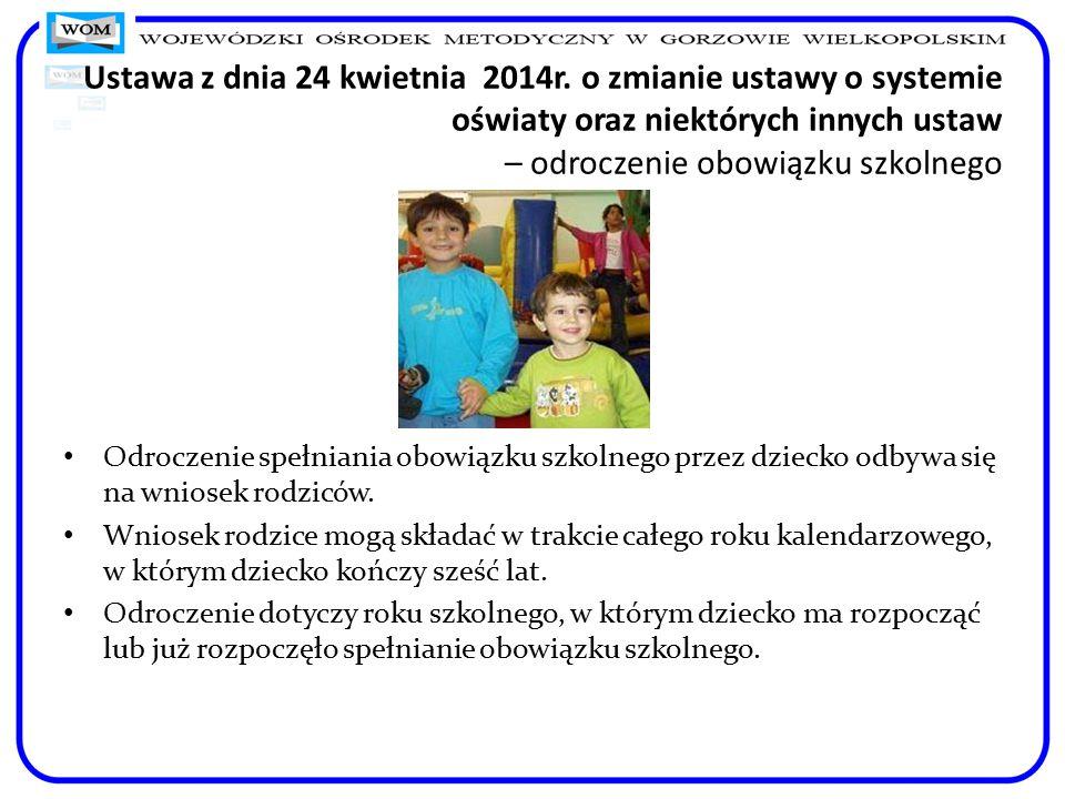 Odroczenie spełniania obowiązku szkolnego przez dziecko odbywa się na wniosek rodziców. Wniosek rodzice mogą składać w trakcie całego roku kalendarzow