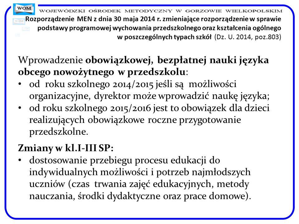 Rozporządzenie MEN z dnia 30 maja 2014 r. zmieniające rozporządzenie w sprawie podstawy programowej wychowania przedszkolnego oraz kształcenia ogólneg