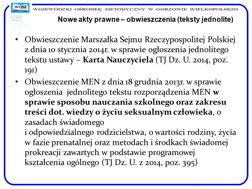 Nowe akty prawne – obwieszczenia (teksty jednolite) Obwieszczenie Marszałka Sejmu Rzeczypospolitej Polskiej z dnia 10 stycznia 2014r. w sprawie ogłosz
