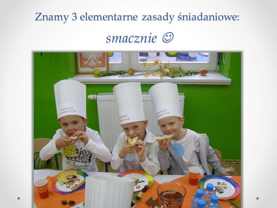 Znamy 3 elementarne zasady śniadaniowe: smacznie Znamy 3 elementarne zasady śniadaniowe: smacznie
