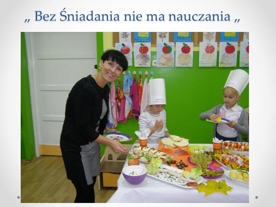 """"""" Bez Śniadania nie ma nauczania """""""