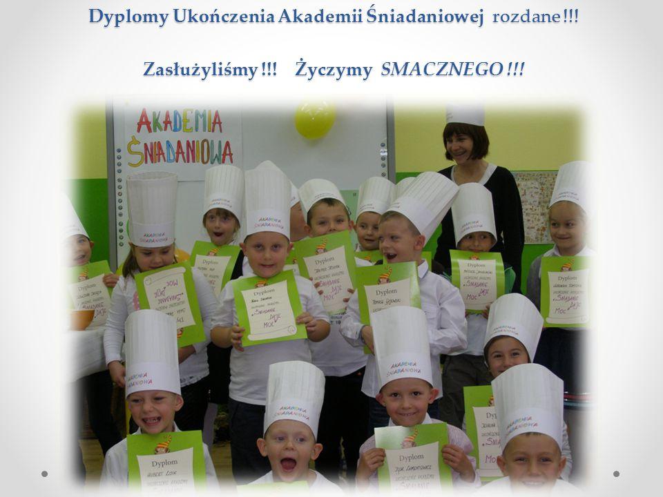 Dyplomy Ukończenia Akademii Śniadaniowej rozdane !!! Zasłużyliśmy !!! Życzymy SMACZNEGO !!!