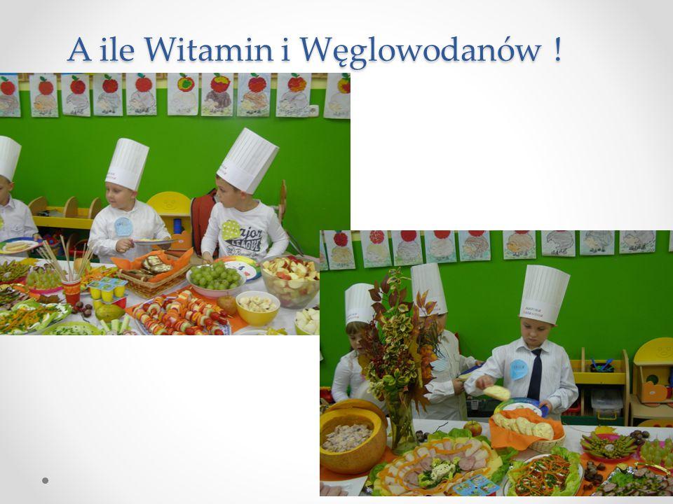 A ile Witamin i Węglowodanów !
