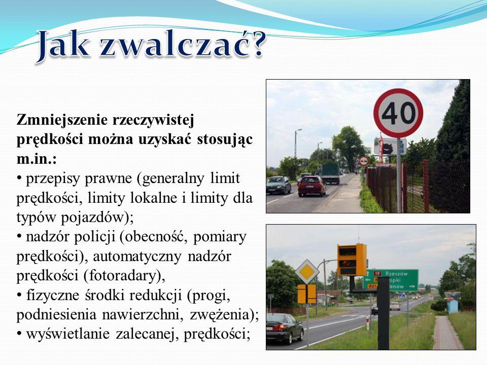 Zmniejszenie rzeczywistej prędkości można uzyskać stosując m.in.: przepisy prawne (generalny limit prędkości, limity lokalne i limity dla typów pojazdów); nadzór policji (obecność, pomiary prędkości), automatyczny nadzór prędkości (fotoradary), fizyczne środki redukcji (progi, podniesienia nawierzchni, zwężenia); wyświetlanie zalecanej, prędkości;