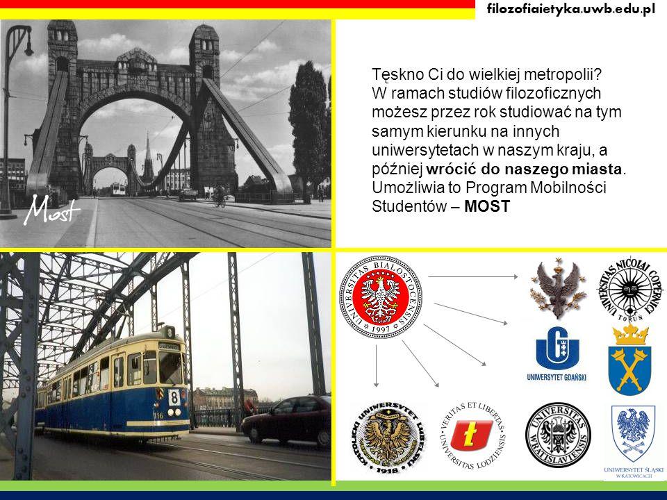 filozofiaietyka.uwb.edu.pl Most Tęskno Ci do wielkiej metropolii? W ramach studiów filozoficznych możesz przez rok studiować na tym samym kierunku na