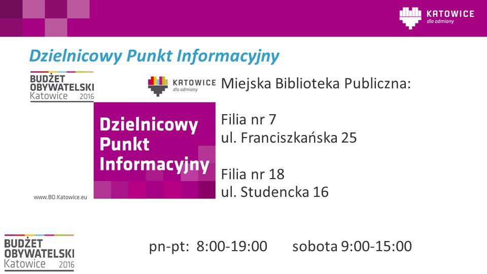 Dzielnicowy Punkt Informacyjny Miejska Biblioteka Publiczna: Filia nr 7 ul.