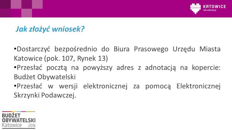 Dostarczyć bezpośrednio do Biura Prasowego Urzędu Miasta Katowice (pok. 107, Rynek 13) Przesłać pocztą na powyższy adres z adnotacją na kopercie: Budż