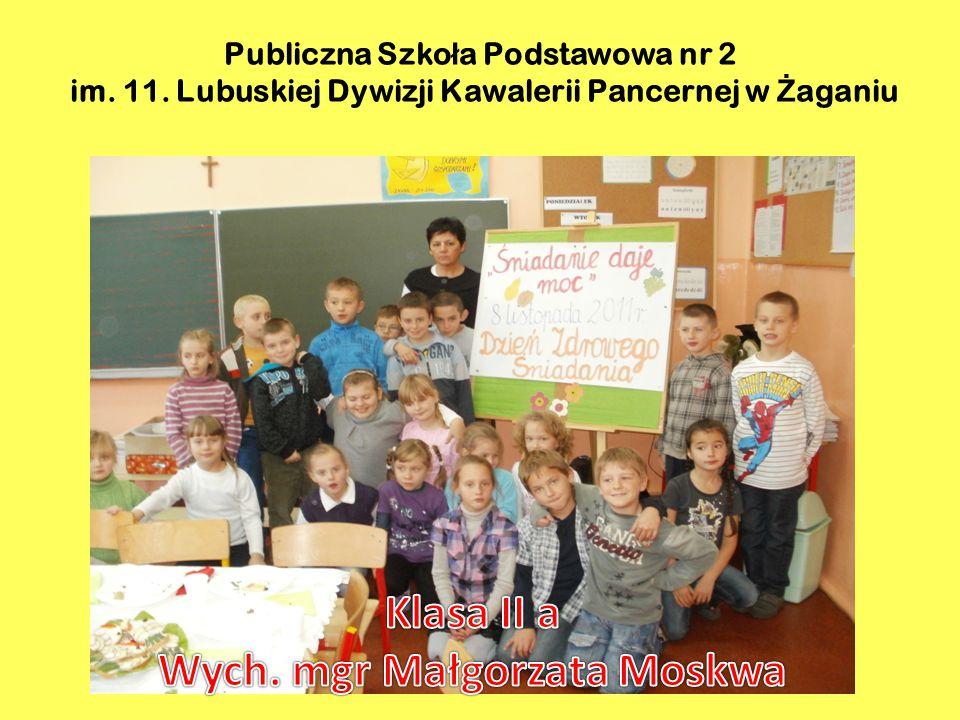 Publiczna Szko ł a Podstawowa nr 2 im. 11. Lubuskiej Dywizji Kawalerii Pancernej w Ż aganiu