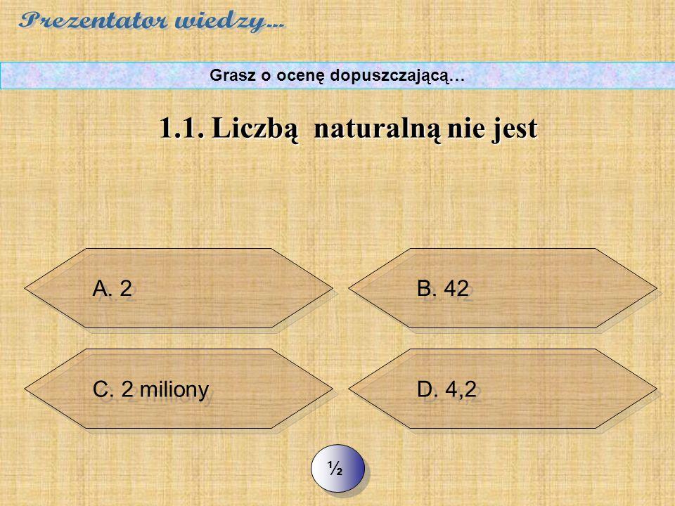 GO! Gdy zaznaczysz poprawną odpowiedź, otrzymasz oklaski – jeśli nie, to komputer odrzuci dwie błędne… Jeśli znowu zaznaczysz złą odpowiedź komputer c