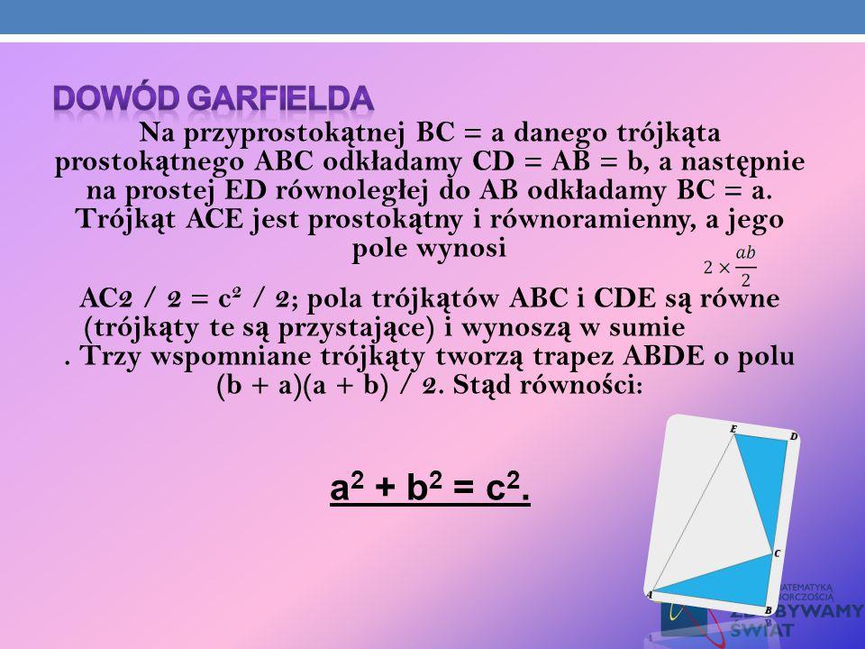 Na przyprostok ą tnej BC = a danego trójk ą ta prostok ą tnego ABC odk ł adamy CD = AB = b, a nast ę pnie na prostej ED równoleg ł ej do AB odk ł adam